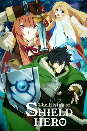 Восхождение Героя щита [ТВ-1] / Tate no Yuusha no Nariagari / The Rising of the Shield Hero (2019)